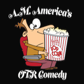 A.M. America OTR Comedy Channel