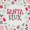 Santa Flux
