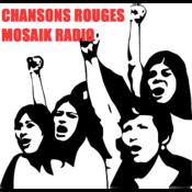 CHANSONS ROUGES MOSAIK RADIO