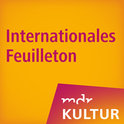 MDR KULTUR Internationales Feuilleton