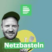 Netzbasteln - Deutschlandfunk Nova