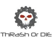 thrashordie