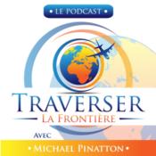 Traverser La Frontière : Voyage & Expatriation