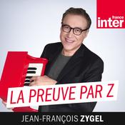 France Inter - La Preuve Par Z