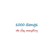 1000 Songs